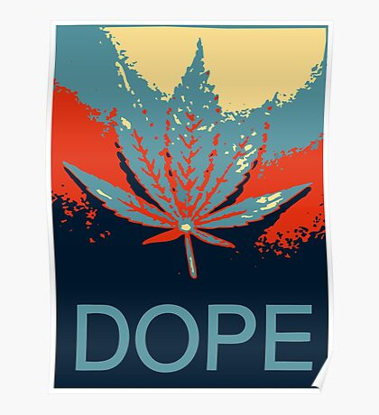 Dope Obama Hope Style Poster