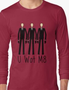U Wot Slenderman Long Sleeve T-Shirt