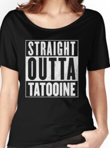 STRAIGHT OUTTA COMPTON - TATOOINE - STAR WARS  Women's Relaxed Fit T-Shirt