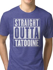 STRAIGHT OUTTA COMPTON - TATOOINE - STAR WARS  Tri-blend T-Shirt