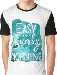 Easy Like Sunday Morning  Graphic T-Shirt