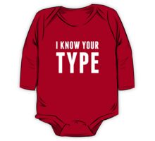 I Know Your Type One Piece - Long Sleeve