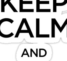 Keep Calm and Chi Sau (Wing Chun) - Dark Sticker