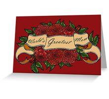 Worlds Greatest Mom Greeting Card