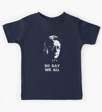 Admiral Adama : So Say We All Kids Tee