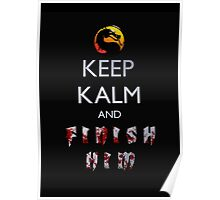 Mortal Kombat - Keep Kalm And Finish Him Poster