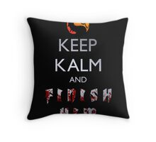 Mortal Kombat - Keep Kalm And Finish Him Throw Pillow