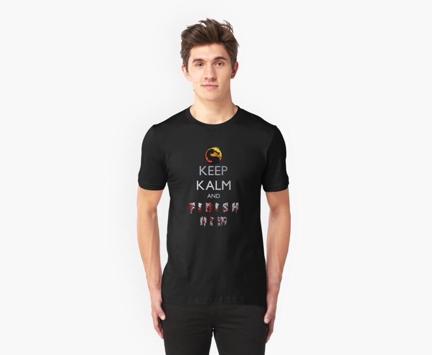 Mortal Kombat - Keep Kalm And Finish Him by CountLatchula