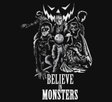 Believe In Monsters by JoeyDeadMan