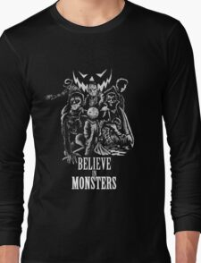 Believe In Monsters Long Sleeve T-Shirt