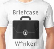 Briefcase W*nker Unisex T-Shirt