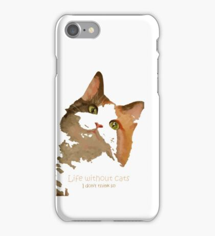Life Without Cats Vector iPhone Case/Skin