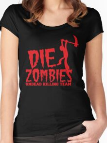 DIE ZOMBIES undead killing team Women's Fitted Scoop T-Shirt