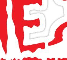 DIE ZOMBIES undead killing team Sticker