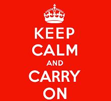 Keep calm and carry on by nadil