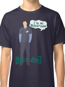 I'm no superman Classic T-Shirt