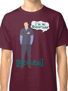 I'm no superman Classic T-Shirt