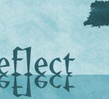 Just Reflect Sticker