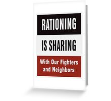 Rationing Is Sharing -- WWII  Greeting Card