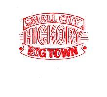 Small City Big Town Hickory NC Photographic Print