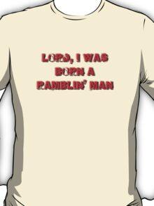 lord i was born a ramblin man T-Shirt