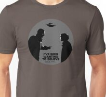 I want to believe (since 1993) Unisex T-Shirt