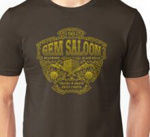 The Gem Saloon  Unisex T-Shirt