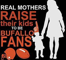 Real Mothers Raise Their Kids To Be Bufello Fans by fashionera