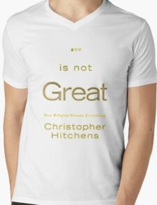 God is Not Great - Christopher Hitchens Mens V-Neck T-Shirt