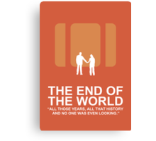 Minimalist 'The End of the World'  Poster Canvas Print