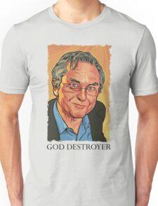 God Destroyer Richard Dawkins Unisex T-Shirt