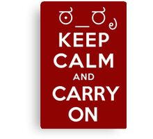 Keep calm and carry on tophat and monocle Canvas Print