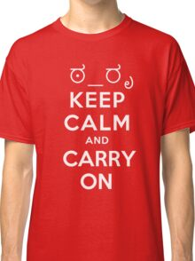 Keep calm and carry on tophat and monocle Classic T-Shirt