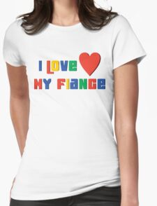 "Engaged ""I Love My Fiance"" T-Shirt"