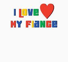 "Engaged ""I Love My Fiance"" T-Shirt"