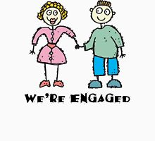 """Cute Engaged Engagement """"We""""re Engaged"""" T-Shirt"""