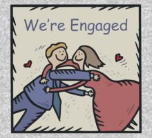 We're Engaged by FamilyT-Shirts