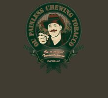 Chewing Ol Painless  T-Shirt