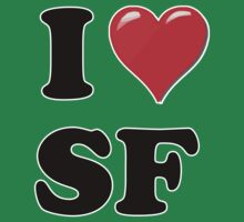 I Heart / Love SF by HighDesign