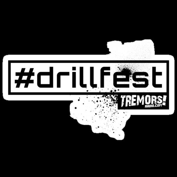 Tremors Radio #drillfest  by djcolon