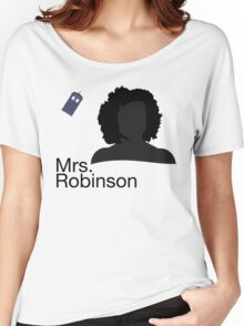 Mrs. Robinson Women's Relaxed Fit T-Shirt
