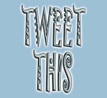 TWEET, TWEETING, TWEET THIS, text, mobile phone, communication One Piece - Short Sleeve