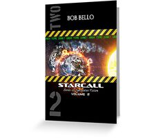 Starcall Anthology 2 Greeting Card