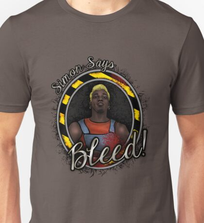Simon Says BLEED! Unisex T-Shirt