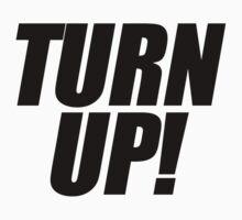 Turn Up Baby Tee