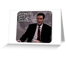 Germans Love David Hasselhof Greeting Card