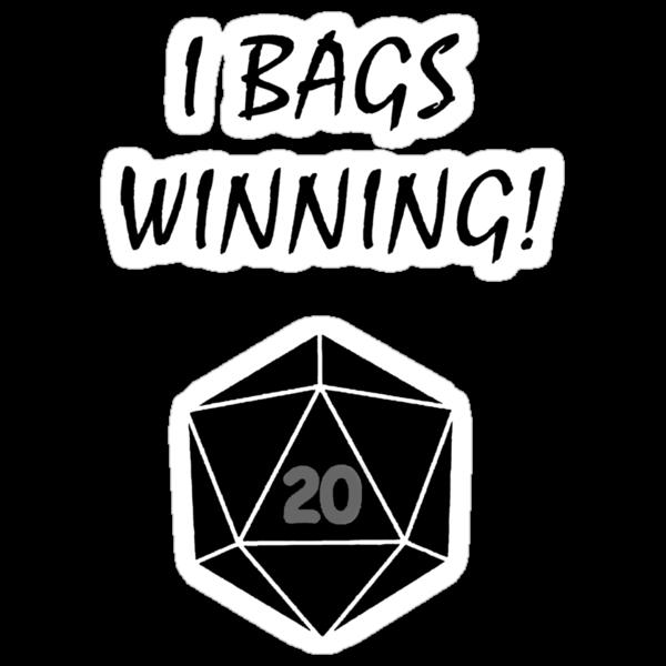 I Bags Winning! - DnD by Brother-Rhogar