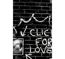 click for love Photographic Print