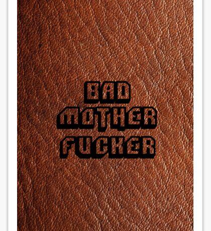 Bad Motherfucker Leather - Pulp Fiction Sticker