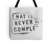 NEVER BE COMPLF Tote Bag
